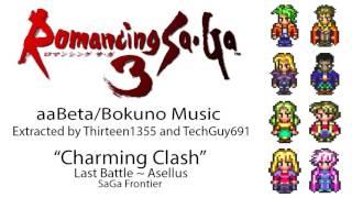 Romancing SaGa 3 Hack Music: Charming Clash (Last Battle ~ Asellus, SaGa Frontier)