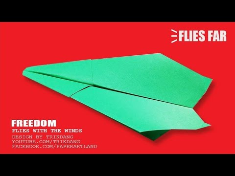 OVER 100 FEET PAPER PLANE - How to make a Paper Airplane | Freedom