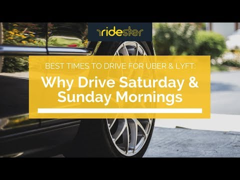 The Best Times to Drive for Uber & Lyft: Why Drive Saturday & Sunday Mornings