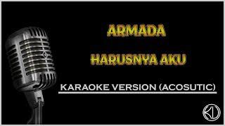Armada Harusnya Aku Acoustic Karaoke KARAOKEAN VIRAL