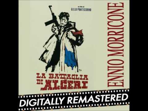 The Battle of Algiers Ennio Morricone (High Quality Audio) Digitally Remastered