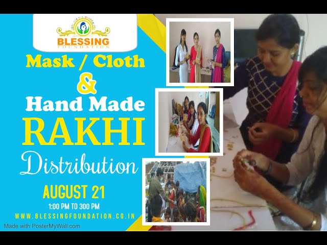 Blessing Foundation distributed Mask, Clothes and Hand Made Rakhi