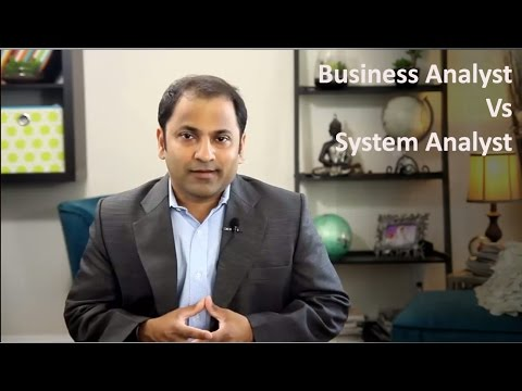 Business Analyst Vs System Analyst