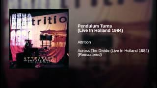 Pendulum Turns (Live In Holland 1984)