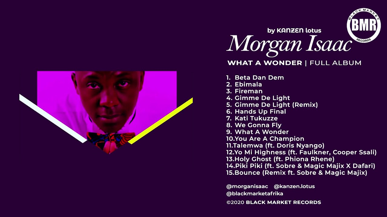 Morgan Isaac   What A Wonder   Full Album