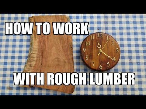how-to-work-with-rough-wood:-build-a-clock!---ep.-104