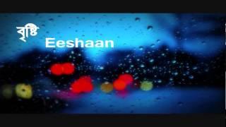Brishti - Eeshaan