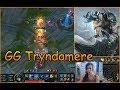 GG Trydamere - [ LoL edit Gameplay]