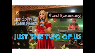 JUST THE TWO OF US - (KERONCON…