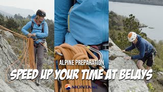 Alpine Preparation - Speed up your time at belays
