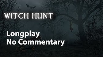 Witch Hunt | Full Game | No Commentary