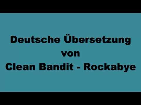 Deutsche Übersetzung von Clean Bandit - Rockabye