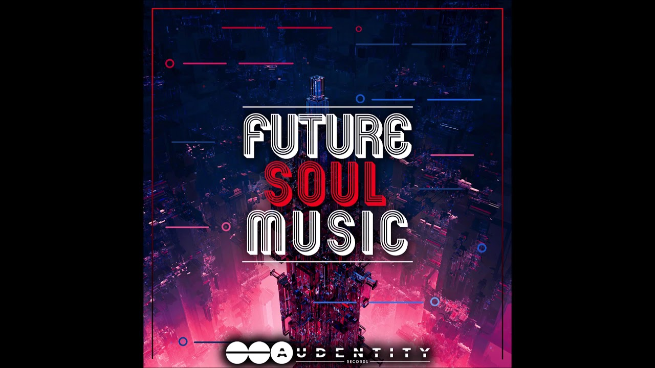 Future Soul Music - 2019 Future Pop / Future Soul Samplepack [Incl  Acapellas]