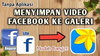 Cara Menyimpan Video Dari Facebook Ke Galeri | Cara Mendownload Video Dari Facebook Ke Galeri screenshot 3
