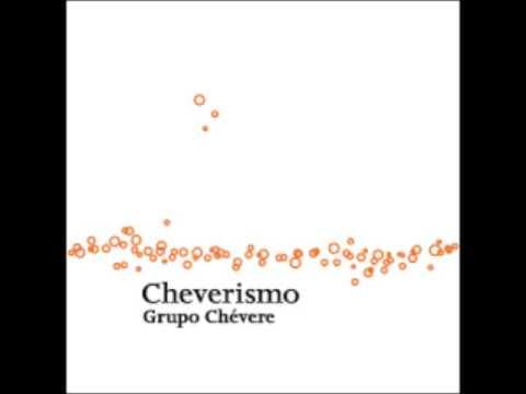 PIROPOS - GRUPO CHEVERE