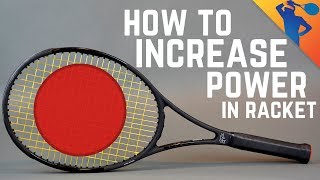 How to Increase Power in your Tennis Racket?