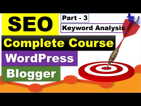 Complete SEO Course for WordPress & Blogger | Part 3 - Keywords Research and Analysis [Urdu/Hindi]