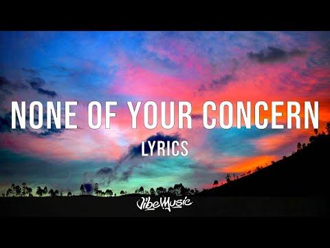 Jhené Aiko - None Of Your Concern (Lyrics)