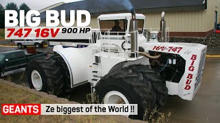 World's biggest tractor - BIG BUD 747 16V 900 hp tractor | USA