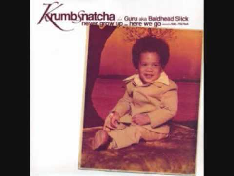 Krumbsnatcha-Never Grow Up