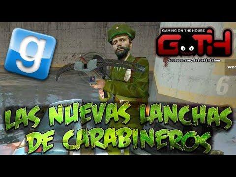 LA LANCHAS DE CARABINEROS! Flood GMOD en Español - GOTH