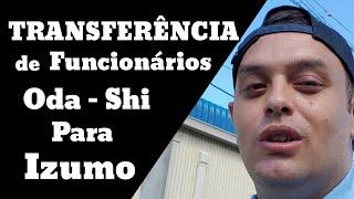 Transferência de funcionários de Oda-shi para Izumo || Shimane ken || Japão