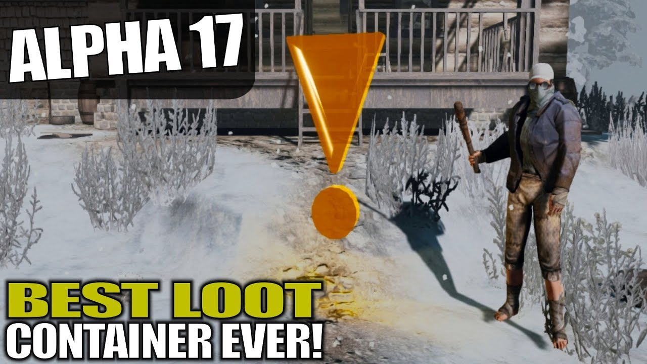 Alpha 17 Questing Best Loot Container Ever 7 Days To Die Alpha 17 Gameplay S17 1e04 Youtube