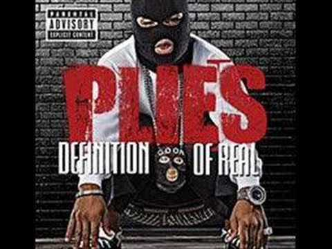 Plies-Worth Goin Fed Chopped and Screwed Definition of Real