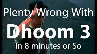 (PWW) Plenty Wrong With Dhoom 3 | 138 Mistakes | Bollywood Sins