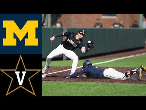 Michigan Wolverines vs Vanderbilt Commodores   College Baseball Highlights