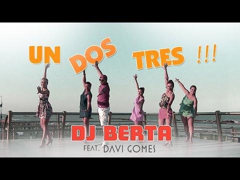 Balli di gruppo 2017 - UN DOS TRES - DJ BERTA & Davi Gomes -  Nuovo tormentone disco line dance 2016