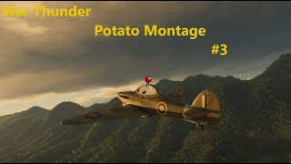 War Thunder Potato Montage #3: Flying Can Be Difficult