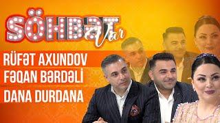 Söhbət Var - 17.04.2021 - (Rüfət Axundov, Fəqan Bərdəli, Dana Durdana) - (3-cü mövsüm)