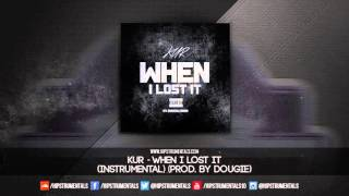 Kur - When I Lost It [Instrumental] (Prod. By Dougie) + DL via @Hipstrumentals