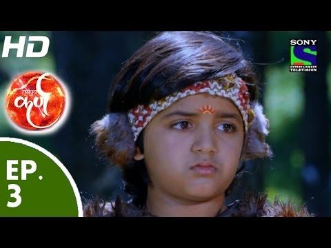 Download Suryaputra Karn - सूर्यपुत्र कर्ण - Episode 3 - 1st July, 2015