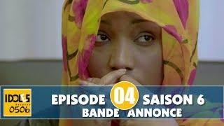 IDOLES - saison 6 - épisode 4 : la bande annonce