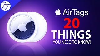 AirTags - 20 Things You NEED to KNOW!