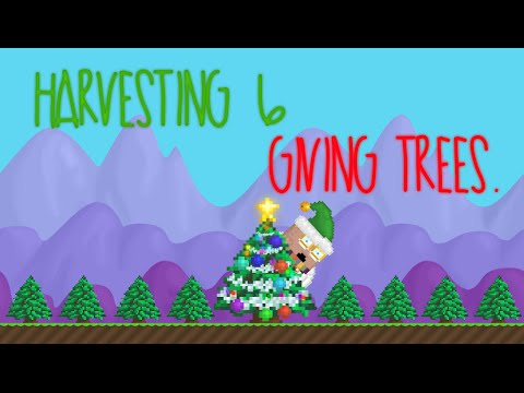 Growtopia: Harvesting 6 Giving Trees.