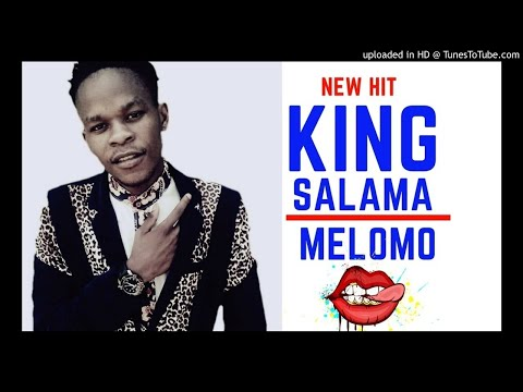 King Salama - Melomo |NEW HIT 2018|