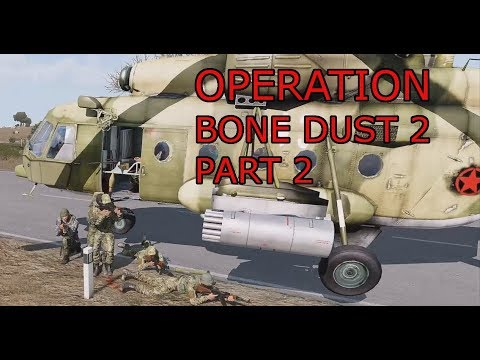 Operation Bone Dust 2 (Part 2) With Jester814 and Wargames_Inc