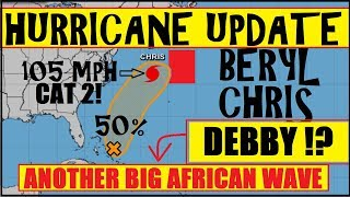 HURRICANE UPDATE! CHRIS BERYL and now DEBBY forming off Africasn Coast! Japan devistated flooding
