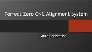 Auto Calibration of The Perfect Zero Visual Alignment System