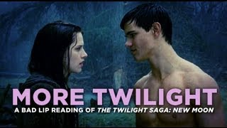 """MORE TWILIGHT"" — A Bad Lip Reading of The Twilight Saga: New Moon"