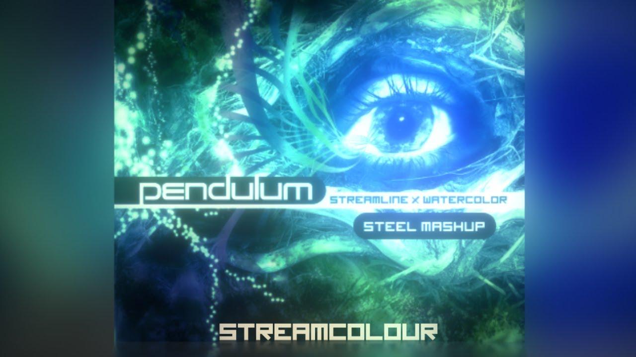 Mashup Streamcolour Streamline X Watercolour Pendulum Youtube