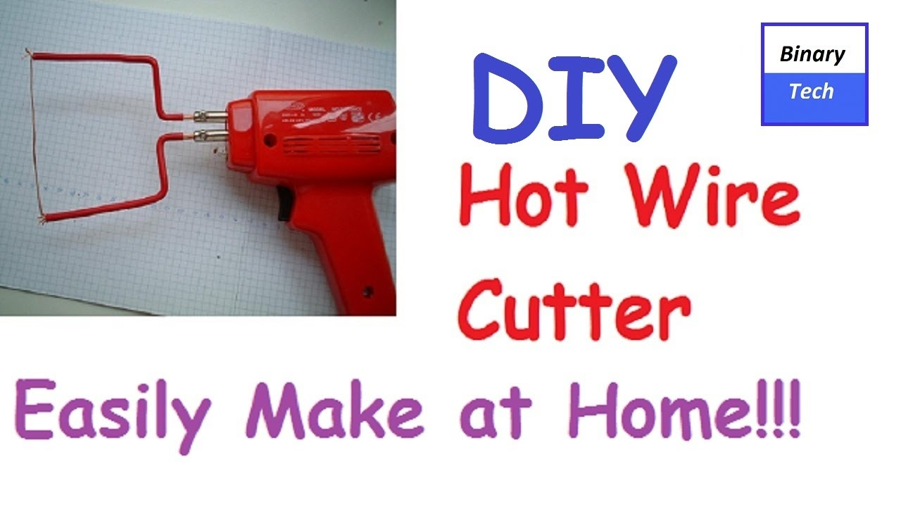 How to Make a Hot Wire Foam Cutter at Home - Easy - YouTube