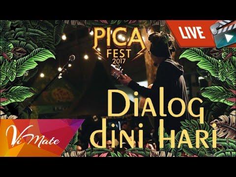PICA Fest 2017 - Dialog Dini Hari - Pagi