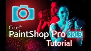 PaintShop Pro 2019 - Tutorial for Beginners [+General Overview]