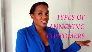 Types of Annoying Customers Thumbnail