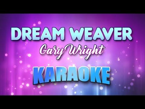 Dream Weaver - Gary Wright (Karaoke version with Lyrics)
