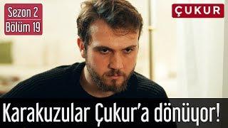 Çukur 2.Sezon 19.Bölüm - Karakuzular Çukur'a Dönüyor!